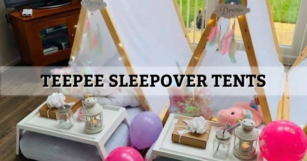 Teepee Sleepover Tents